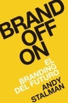 Brand Off On. El branding del futuro